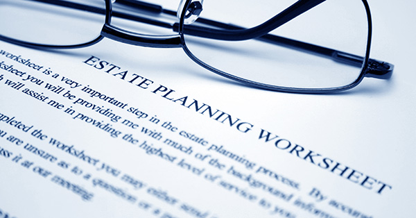 reading glasses on estate planning worksheet